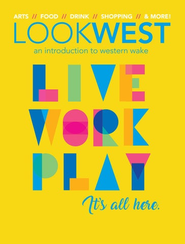 Look West 2019-2020 by Cary Magazine - issuu