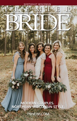 Premier Bride Of Northeast Wisconsin Summer Fall 2019 By
