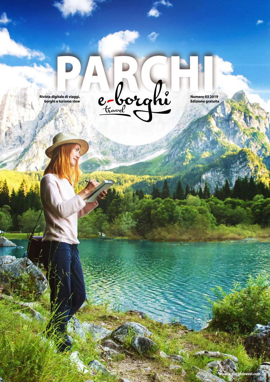 E Borghi Travel Magazine 03 Parchi E Borghi By E Borghi Travel Issuu