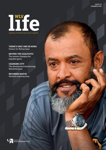 Life Magazine 2019 by University of Wolverhampton - issuu