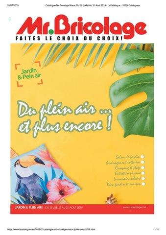 Catalogue Mr Bricolage Maroc Du 26 Juillet Au 31 Aout 2019