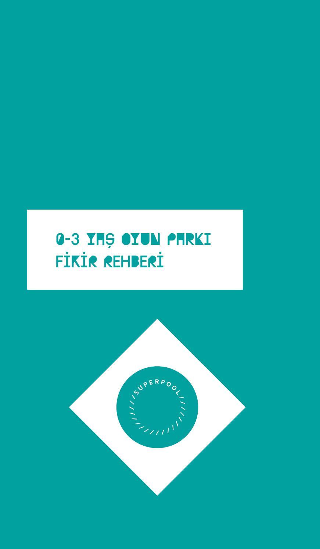 0 3 Yas Oyun Parki Fikir Rehberi By Bernard Van Leer Foundation