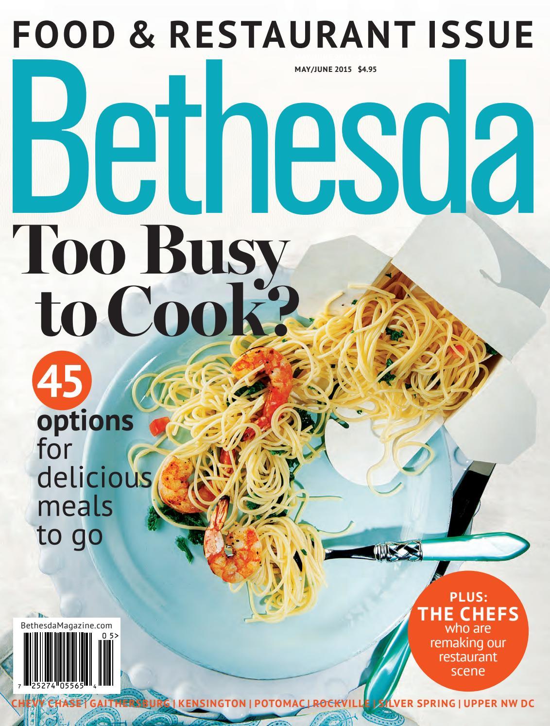 Bethesda Magazine May June 2015 By Bethesda Magazine Issuu