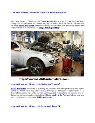 Car Auto Shop Near Me >> Auto Repair In Tempe By Bullittautomotivesinw Issuu