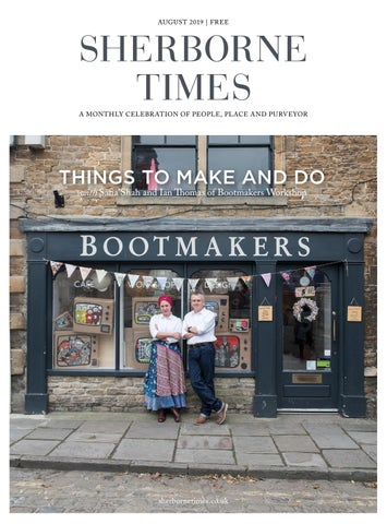 Sherborne Times August 2019 by Sherborne & Bridport Times - issuu