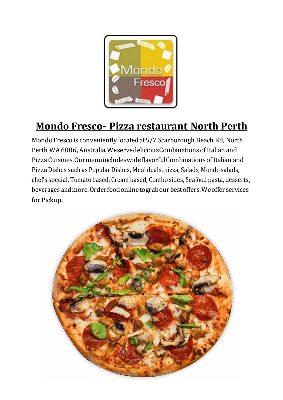 Mondo Fresco Menu Italianpizza Restaurant In North Perth