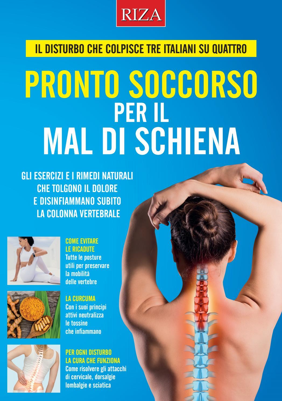 Pronto soccorso per il mal di schiena by Edizioni Riza - Issuu