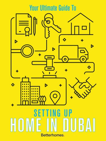 Setting up home in Dubai - 2019 Guide BH by Hot Media - issuu