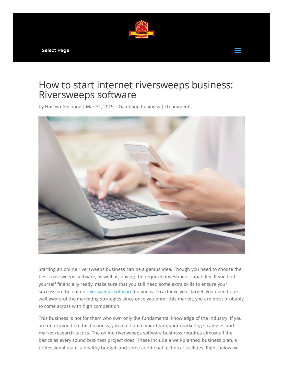 How to start internet riversweeps business: Riversweeps