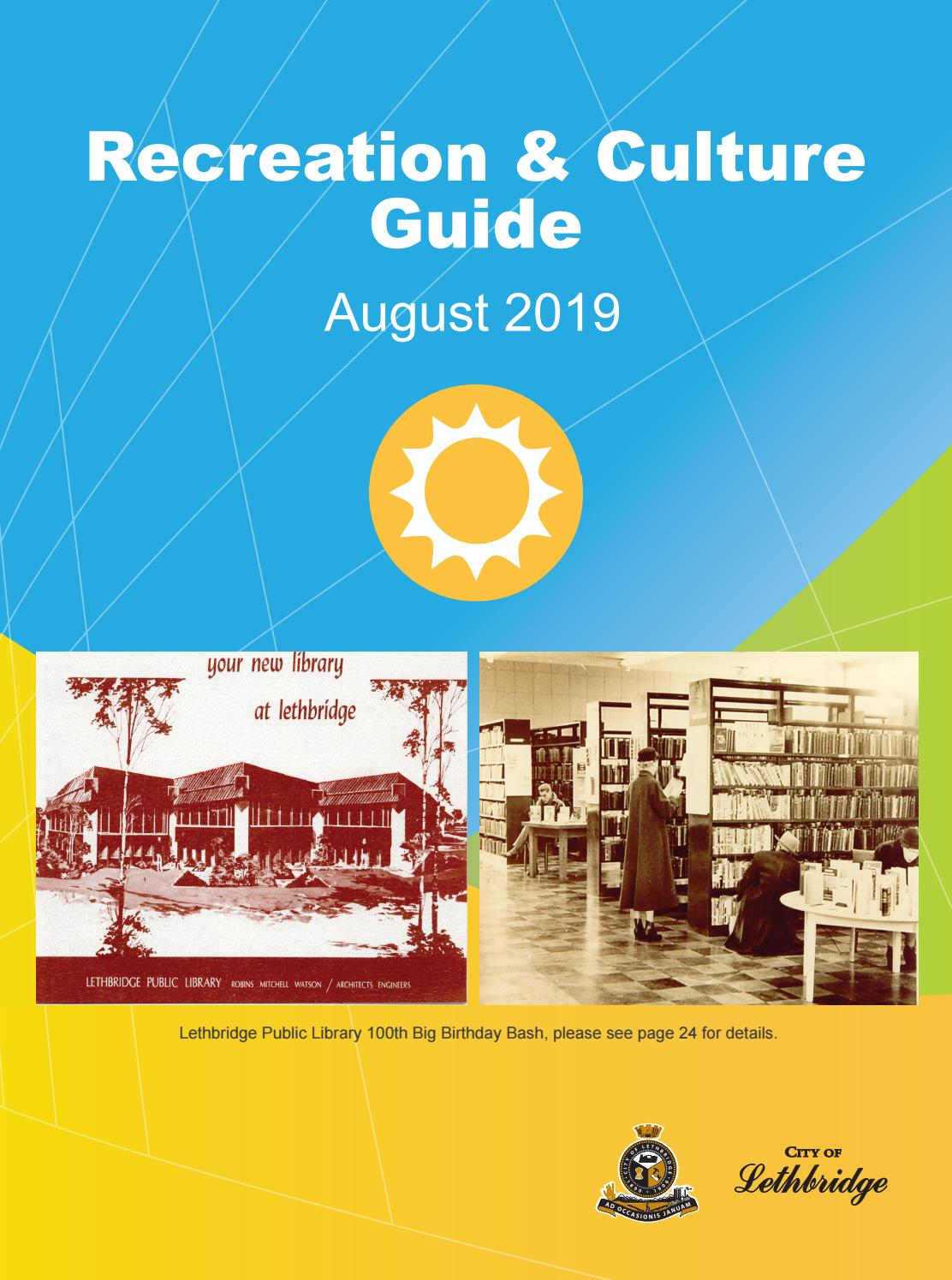 August 2019 Recreation & Culture Guide by CoLethbridge - issuu