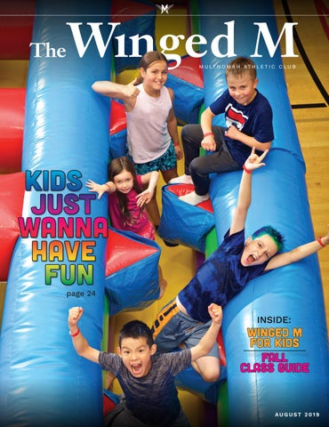 The Winged M, August 2019 by Multnomah Athletic Club - issuu