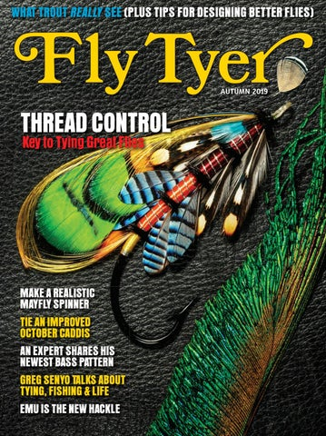Fly Tyer Autumn 2019 by Cowboy Publishing Group - issuu