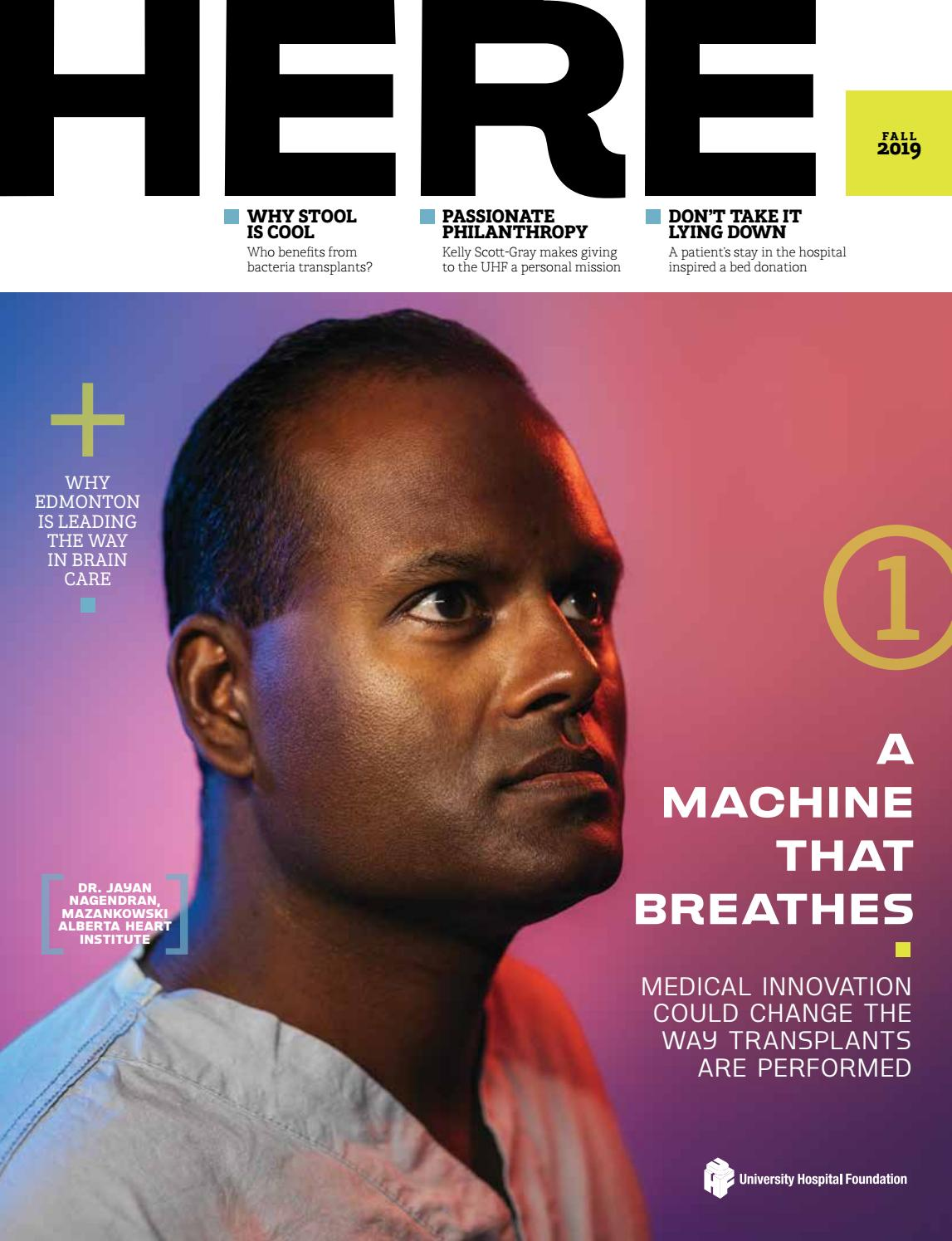 HERE Magazine - Fall 2019 by University Hospital Foundation