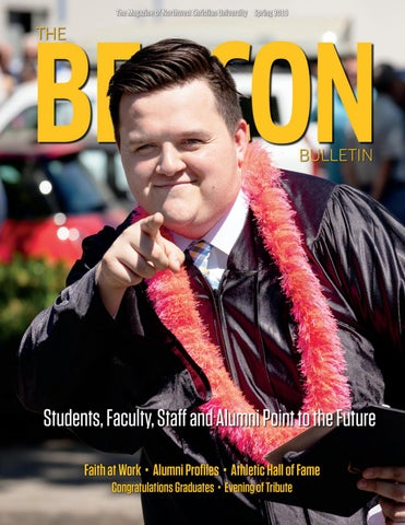 Beacon Bulletin - Spring 2019 by Northwest Christian University - issuu