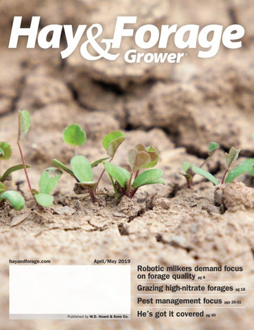 Hay & Forage Grower - April/May 2019 by Hay & Forage Grower