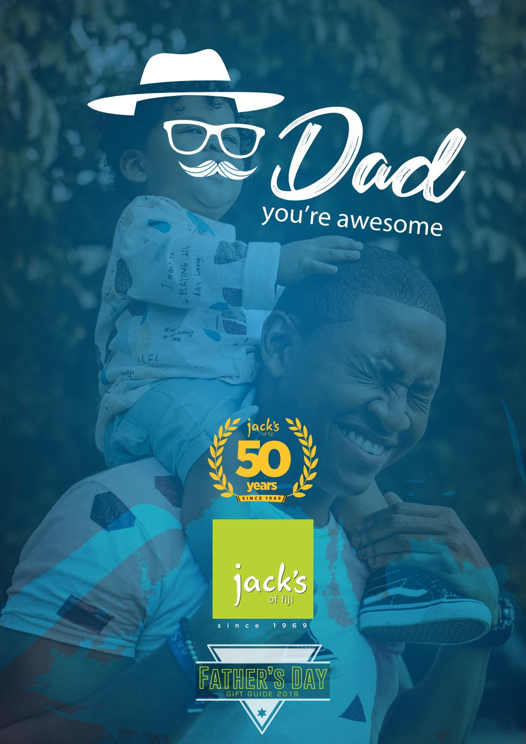 Jack's of Fiji Father's Day Catalogue by Jack's of Fiji - issuu