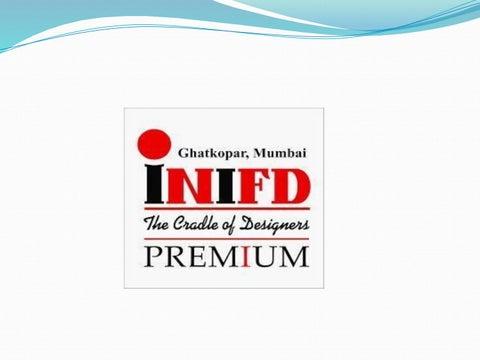 Inifd Mumbai Inifd Ghatkopar By Shivani Khatri Issuu