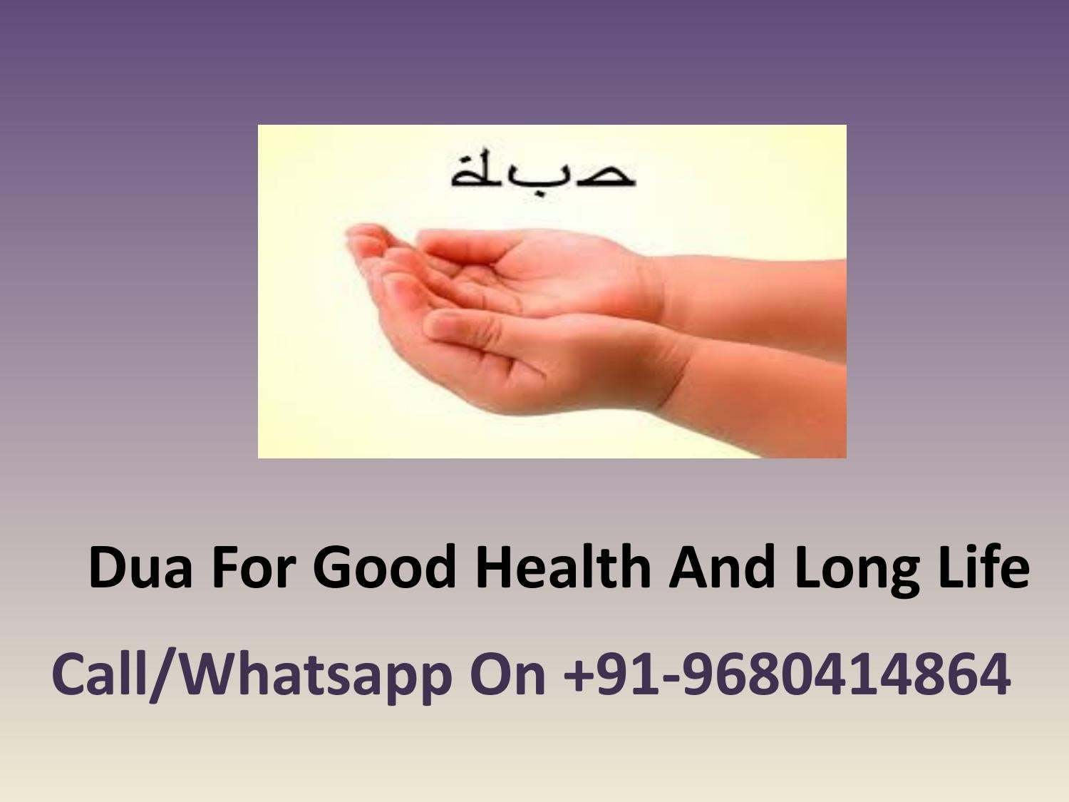 Dua For Good Health And Long Life by quranic solution - issuu