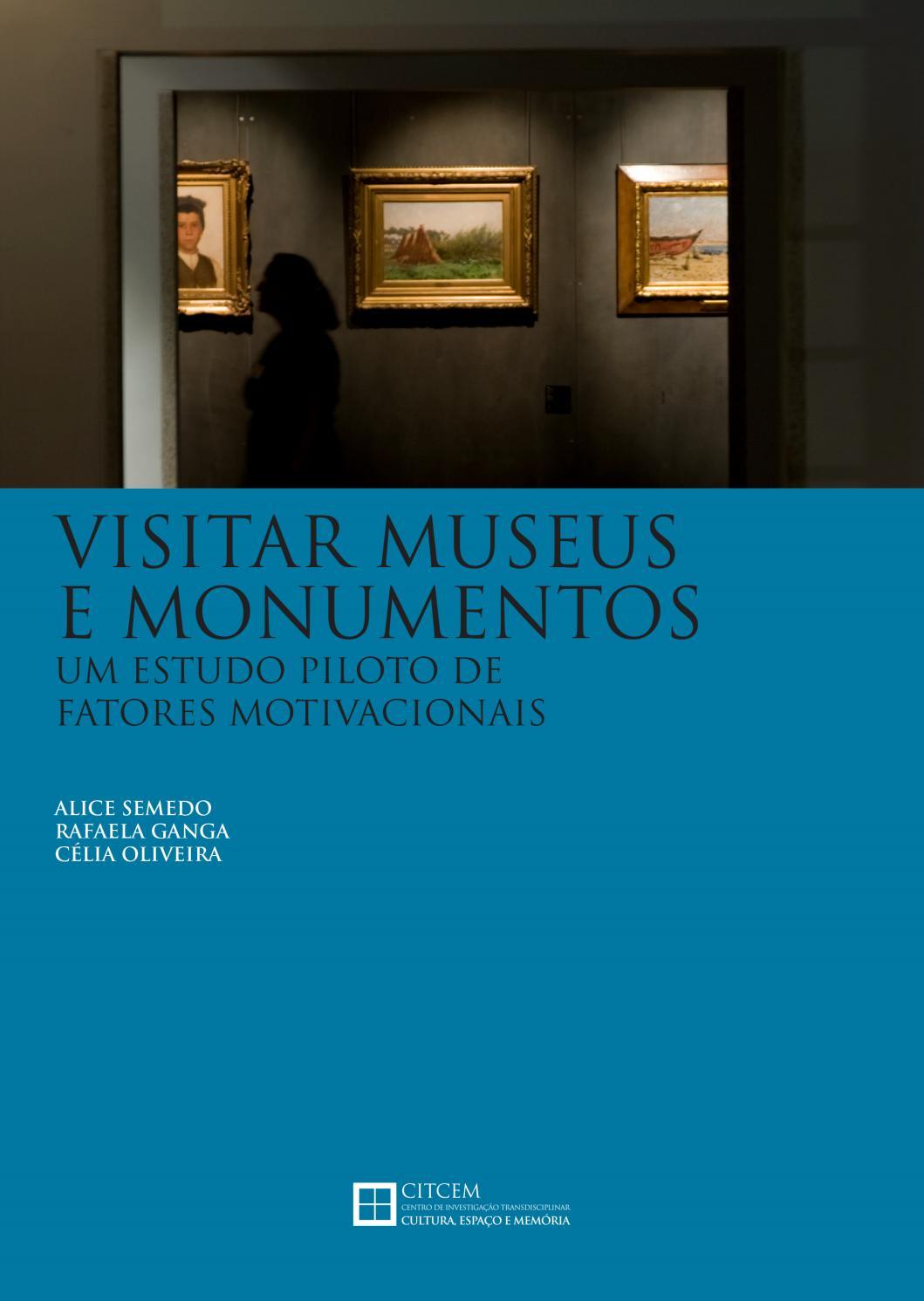 Visitar Museus E Monumentos Um Estudo Piloto By Cultura