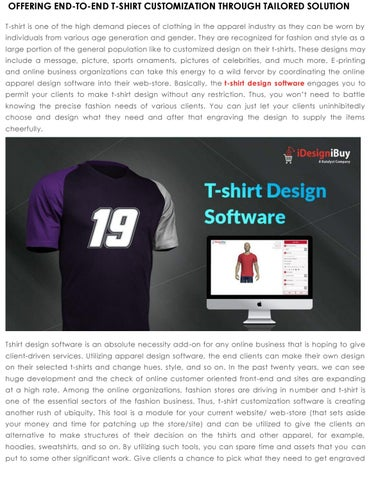 Offering End To End T Shirt Customization Through Tailored Solution By Idesignibuy Issuu