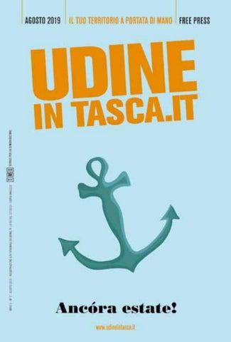 UDINE IN TASCA agosto 2019 by PordenoneInTasca.it issuu