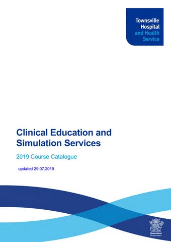 2019 Clinical Education and Simulation Services Course Catalogue by