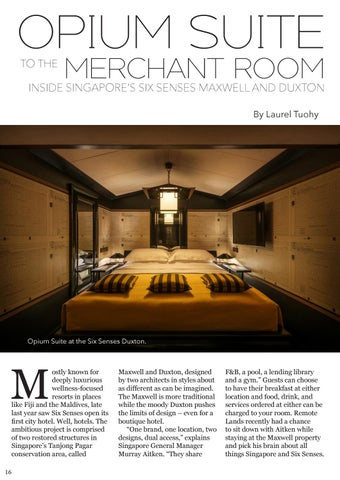 Page 16 of Opium Suite to the Merchant Room: Inside the Six Senses Maxwell and Duxton