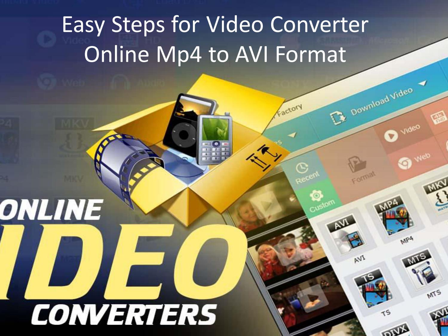 Easy Steps for Video Converter Online Mp4 to AVI Format by
