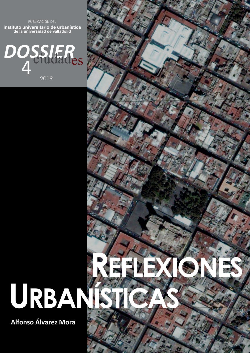 Dossier 4 Reflexiones Urbanísticas Un Pensamiento De Clase