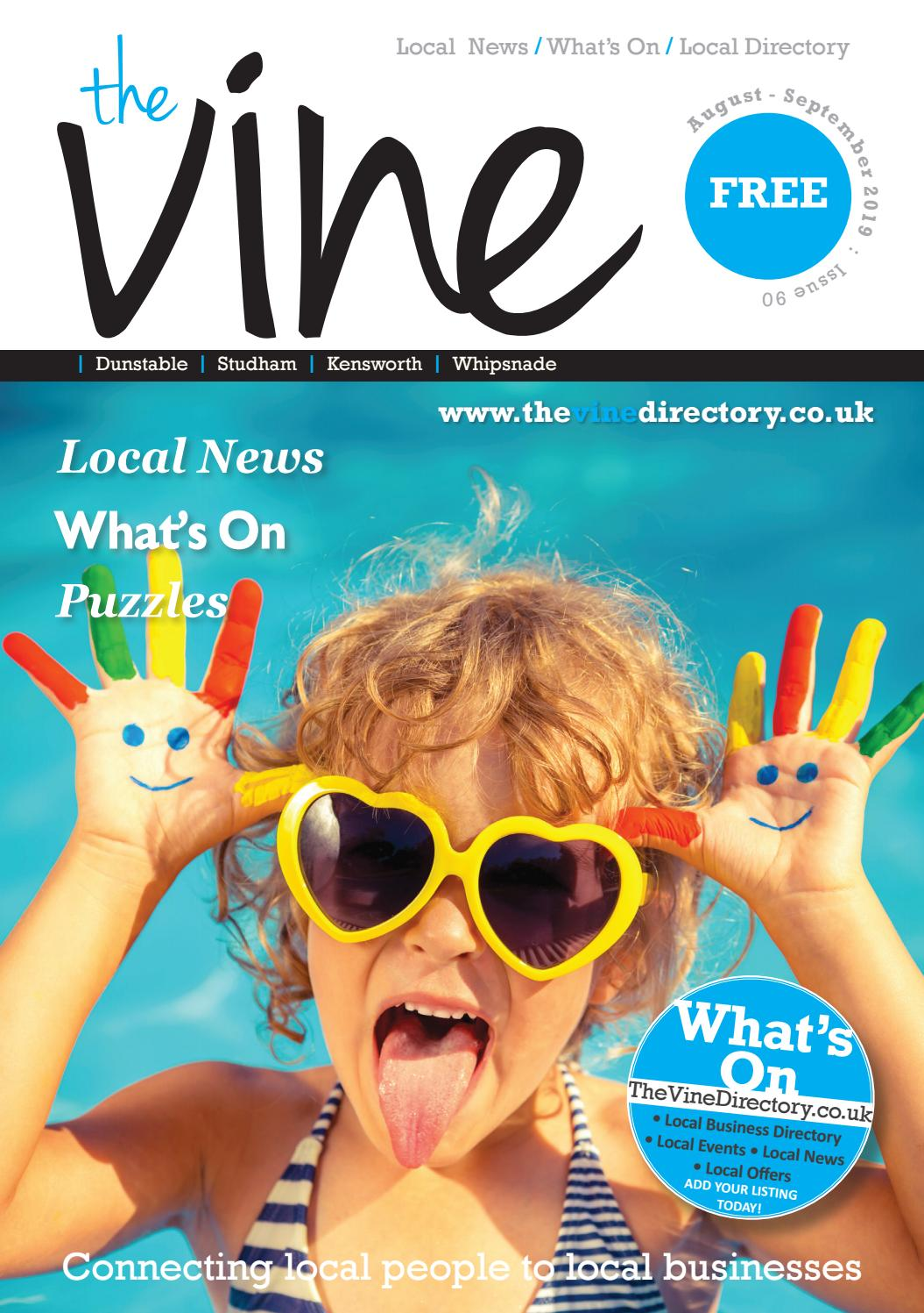 The Vine Dunstable - August / September 2019 - Issue 90 by