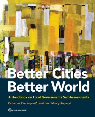 Better Cities, Better World by World Bank Group Publications