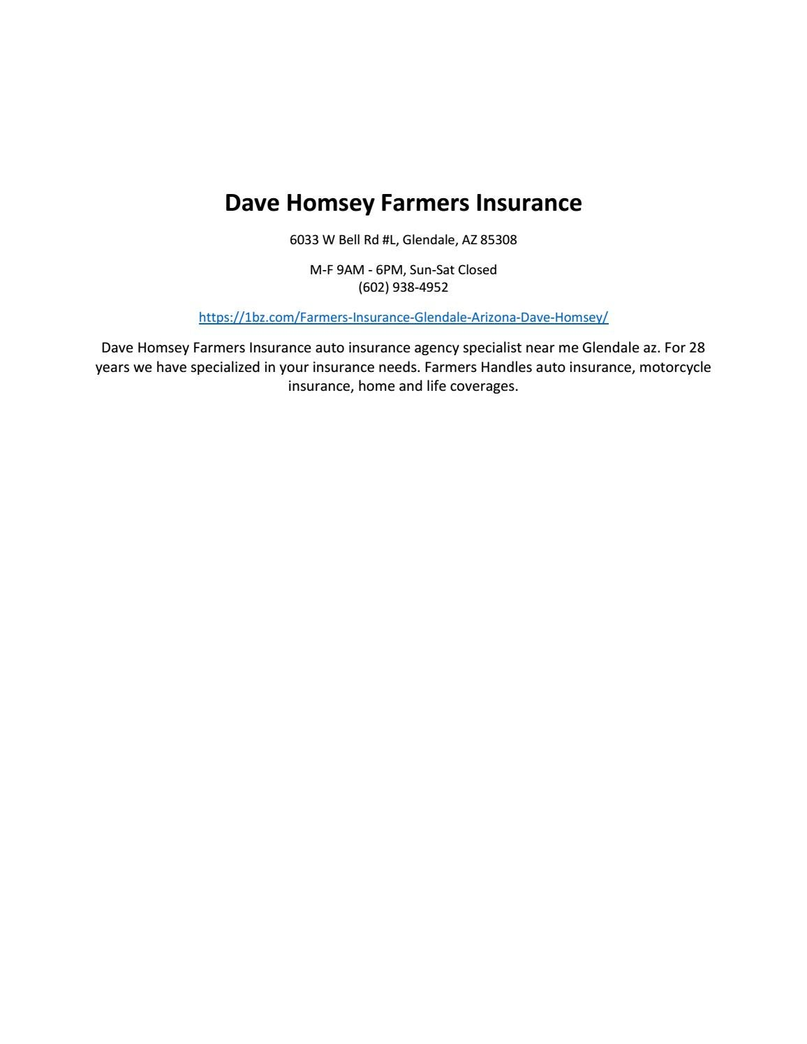 Farmers Auto Insurance >> Dave Homsey Farmers Insurance By Dave Homsey Farmers