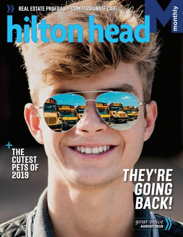 Hilton Head Monthly August 2019 by Hilton Head Monthly - issuu
