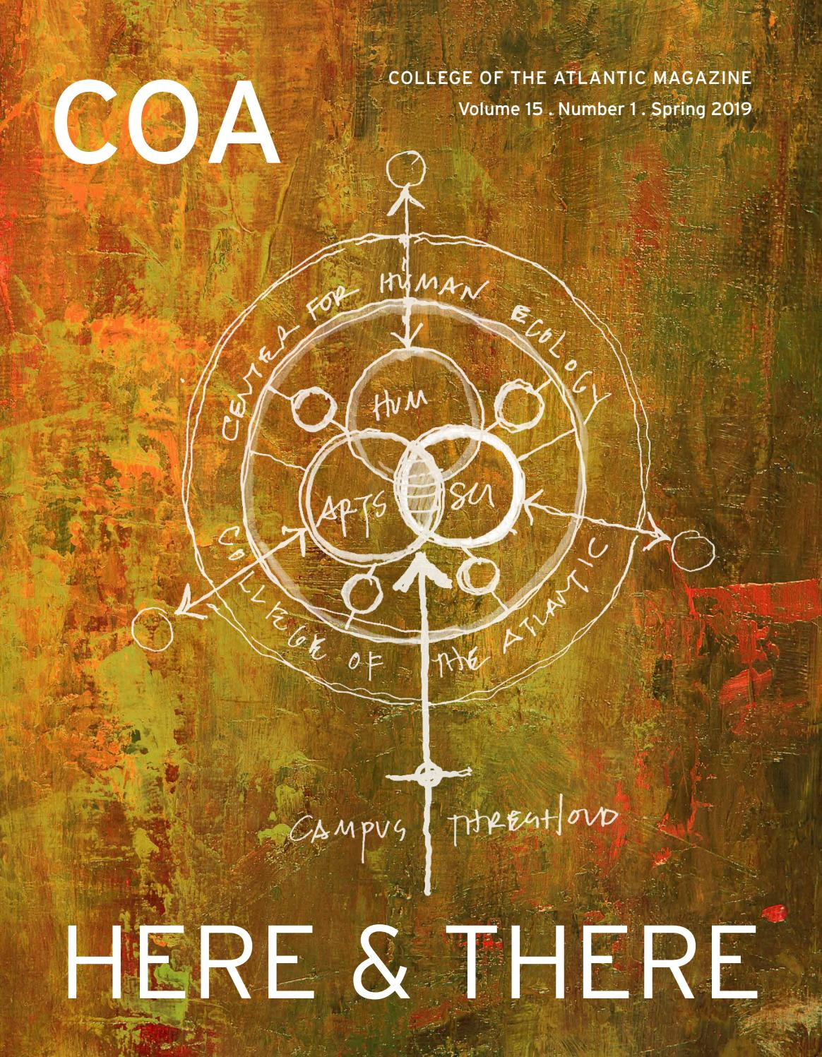 Here & There: COA Magazine Spring 2019 by College of the