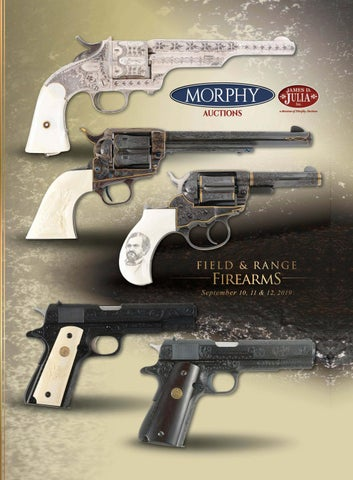 2019 September 10-12 Field & Range Firearms by Morphy