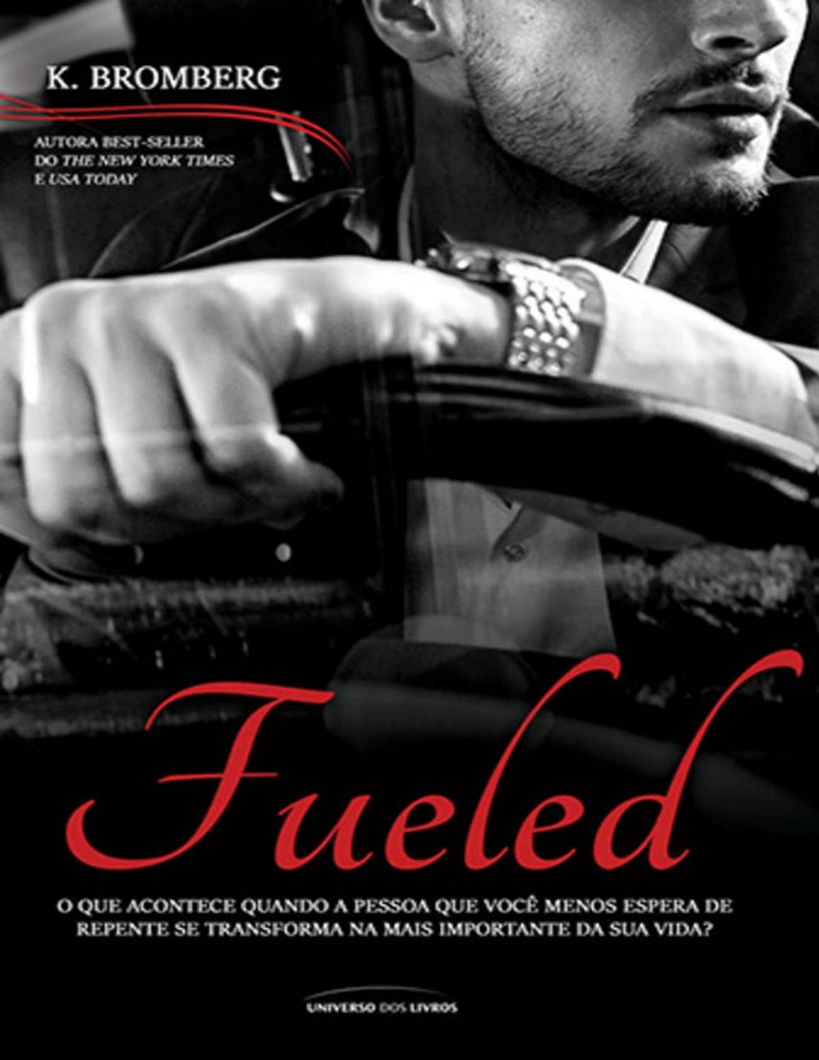 THE DRIVEN 2 FUELED K. Bromberg by Jessika issuu