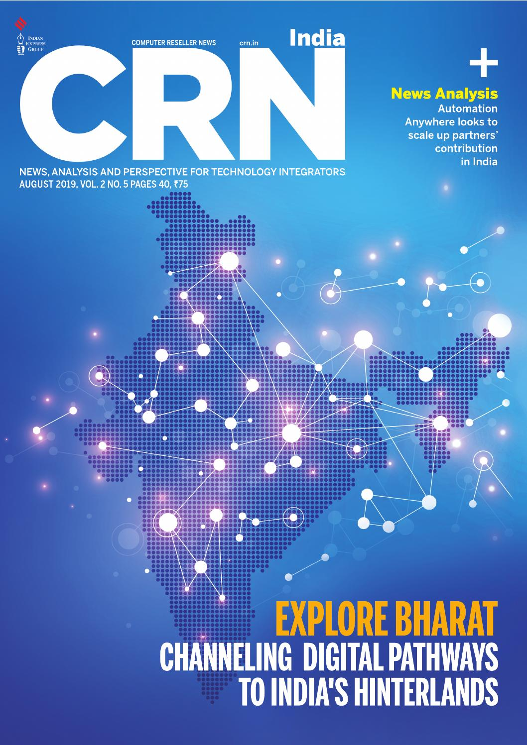 CRN India (Vol 2, No 5) August, 2019 by Indian Express - issuu