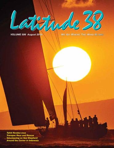 Latitude 38 August 2019 by Latitude 38 Media, LLC - issuu
