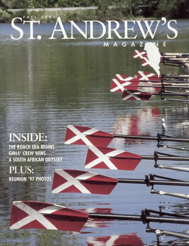 St  Andrew's Magazine, Fall 1997 by St  Andrew's School - issuu