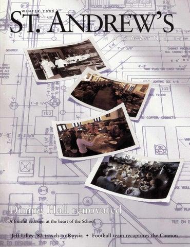 St  Andrew's Magazine, Winter 2000 by St  Andrew's School
