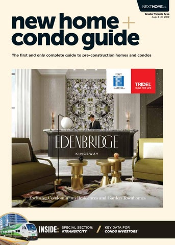 GTA New Home + Condo Guide - Aug  3, 2019 by NextHome - issuu