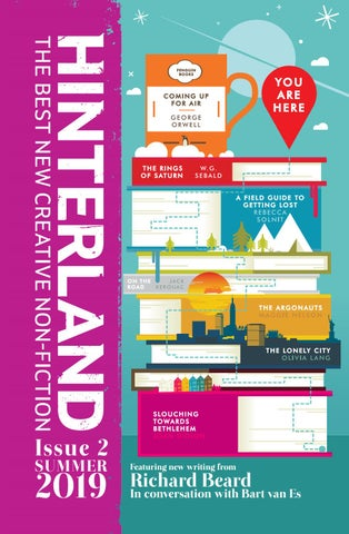 Hinterland Issue 2 Summer 2019 By Hinterland Non Fiction Issuu
