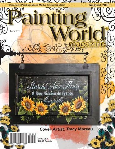 August 2019 Issue Painting World Magazine By Loon Publishing