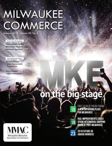 Milwaukee Commerce - 2019 Summer edition by MMAC - issuu