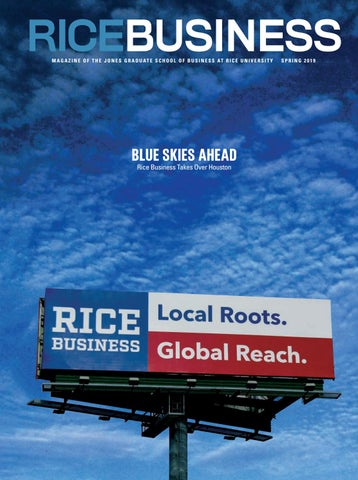 6f420a472d1 Rice Business - Spring 2019 by Rice Business - issuu