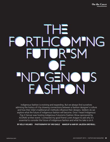 Page 29 of Cover Feature: The Forthcoming Futurism of Indigenous Fashion