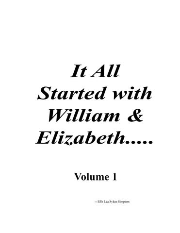 It All Started with William & Eliza -- Volume 1 by