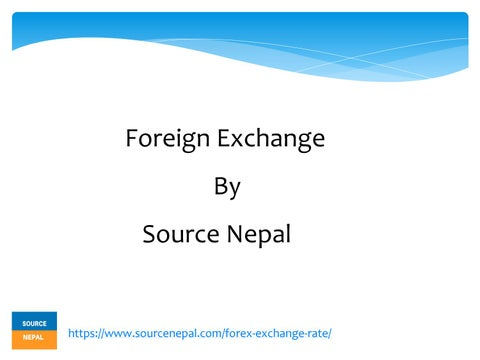 Foreign Exchange Market By Source Nepal