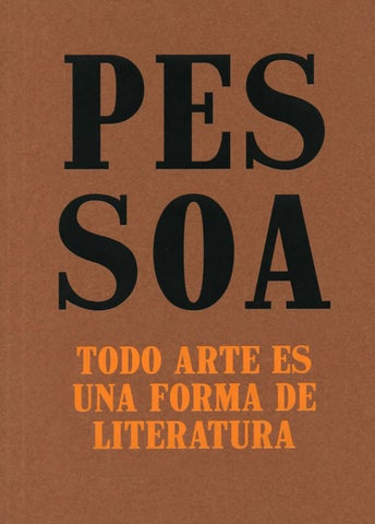 Catálogo Pessoa Todo Arte Es Una Forma De Literatura By