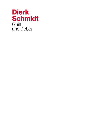 Dierk Schmidt Guilt And Debts By Museo Reina Sofía Issuu